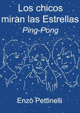 Los chicos miran las Estrellas: Ping-Pong