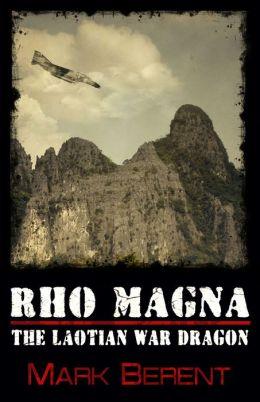 Rho Magna, the Laotian War Dragon