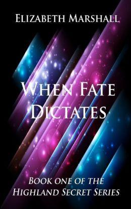 When Fate Dictates