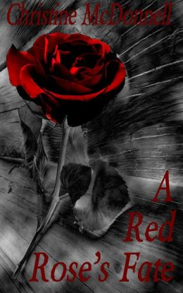 A Red Rose's Fate