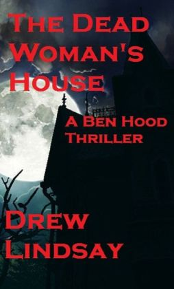 The Dead Woman's House