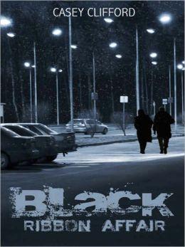 Black Ribbon Affair