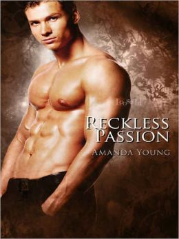 Reckless Passion [Reckless Series Book 3]