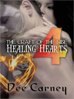 The Craft of the Wise 4: Healing Hearts
