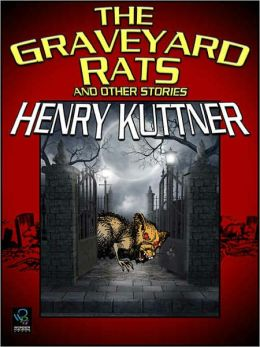 The Graveyard Rats and Other Stories