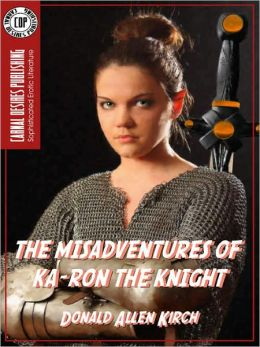 The Misadventures of Ka-Ron the Knight