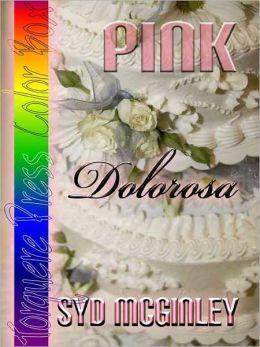 Pink: Dolorosa