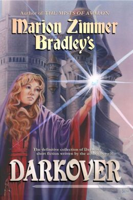 Marion Zimmer Bradley's Darkover [Darkover Anthology series #11]