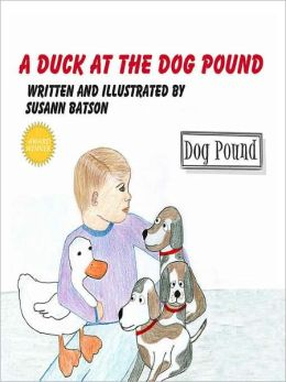 A Duck at the Dog Pound