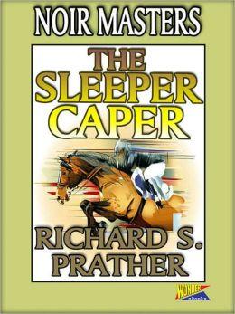 The Sleeper Caper