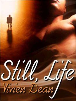 Still, Life