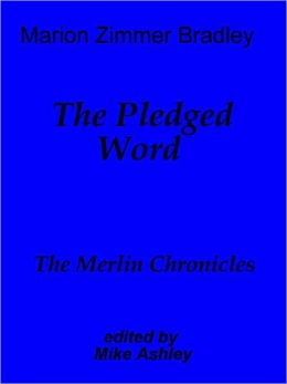 The Pledged Word [Avalon series]