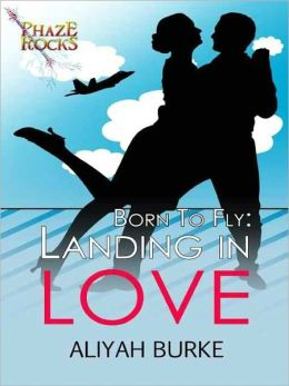 Born to Fly: Landing in Love