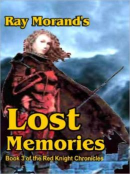 Lost Memories: Red Knight Chronicles, vol. 3