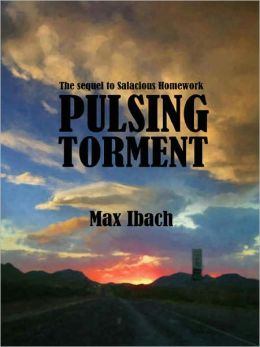 Pulsing Torment - [The sequel to Salacious Homework]