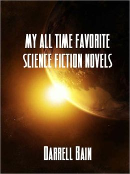 My All Time Favorite Science Fiction Novels