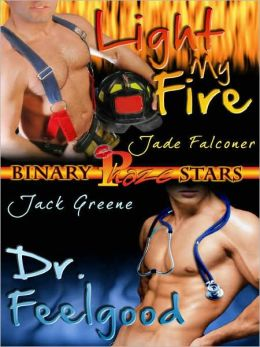 Binary Stars Vol. 7: Light My Fire / Dr. Feelgood