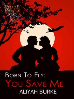Born to Fly: You Save Me