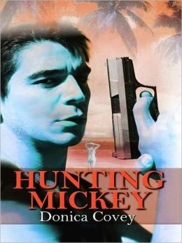 Hunting Mickey