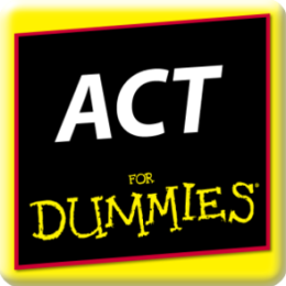 ACT Test Prep For Dummies