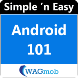 Android 101 by WAGmob