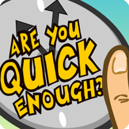 Are You Quick Enough? - The Ultimate Brain and Reaction Test