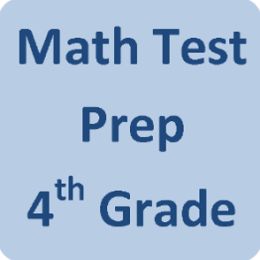 Math Test Prep - 4th Grade
