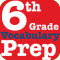 6th Grade Vocabulary Prep