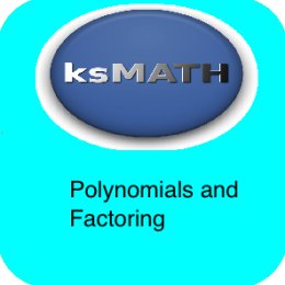 Algebra 1 - Polynomials and Factoring
