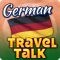 German Travel Talk - Speak & Learn Now! Includes Audio Phrasebook, Flashcards & Essential Words