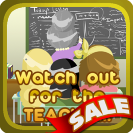Watch Out for the Teacher - 50% OFF