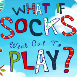 What If Your Socks Ran Away