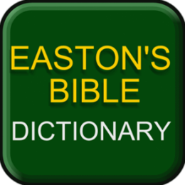 Easton's Bible Dictionary