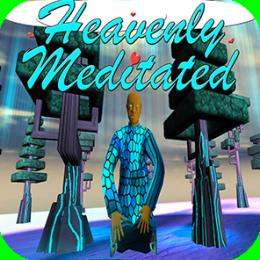 Heavenly Meditated
