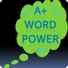 A+ Word Power GRE GMAT TOEFL SAT