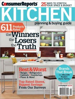 Consumer Reports - Kitchen Planning & Buying Guide
