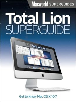 Macworld Total Lion Superguide 2012