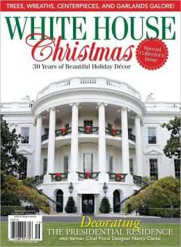 White House Christmas 2011 Special Issue