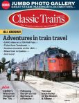 Book Cover Image. Title: Classic Trains, Author: Kalmbach Publishing Co.