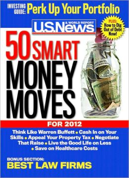 U.S. News and World Report's 50 Smart Money Moves for 2012