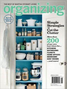 The Best of Martha Stewart Living - Organizing 2012