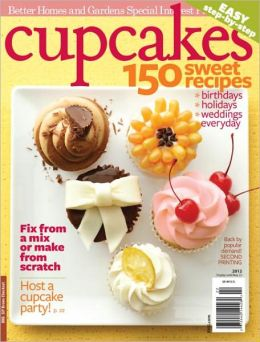 Better Homes and Gardens' Cupcakes 2012