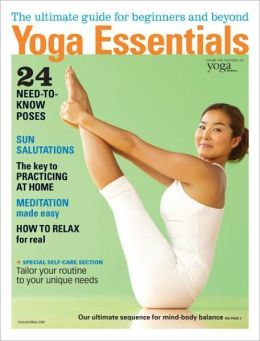 Yoga Journal's Yoga Essentials 2012