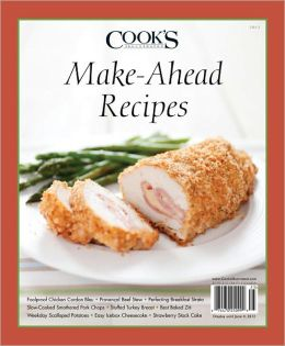 Make-Ahead Recipes from Cook's Illustrated