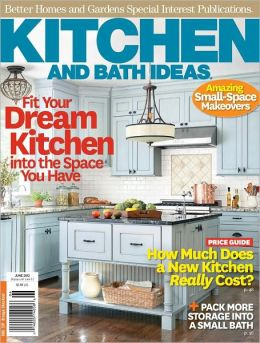 Better Homes And Gardens 39 Kitchen And Bath Ideas June 2012 By
