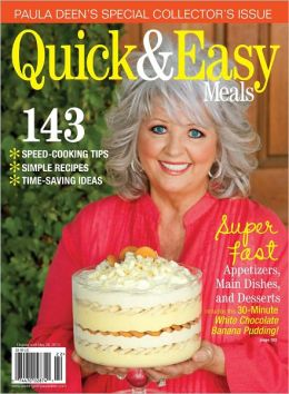 Paula Deen's Quick and Easy Meals 2012