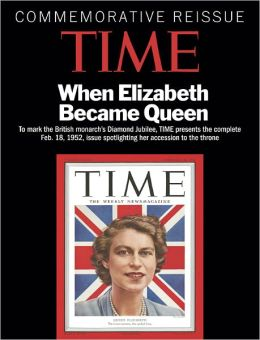 Time Magazine's Commemorative Reissue - Queen Elizabeth