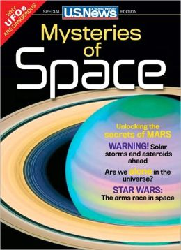 U.S. News and World Report's Mysteries of Space