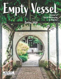 The Empty Vessel - The Journal of Daoist Philosophy and Practice