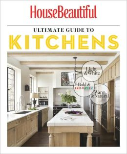 House Beautiful's Ultimate Guide to Kitchens 2012